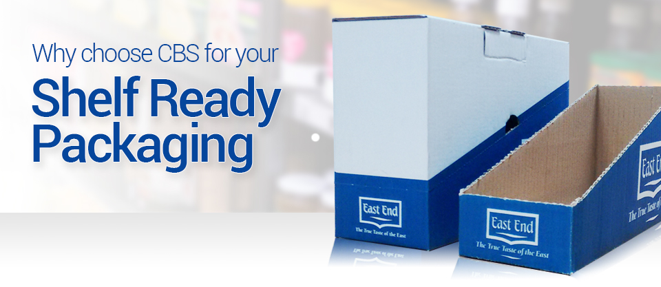 Why Choose CBS for your Shelf Ready Packaging